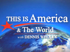 This Is America with Dennis Wholey